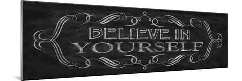 Believe in Yourself-N^ Harbick-Mounted Premium Giclee Print