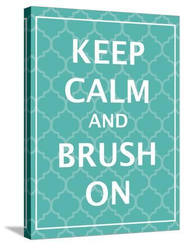 Keep Calm & Brush-N^ Harbick-Stretched Canvas Print