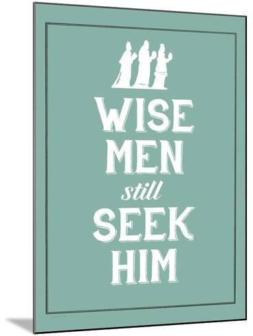 Wise Men Still Seek Him-Jo Moulton-Mounted Art Print