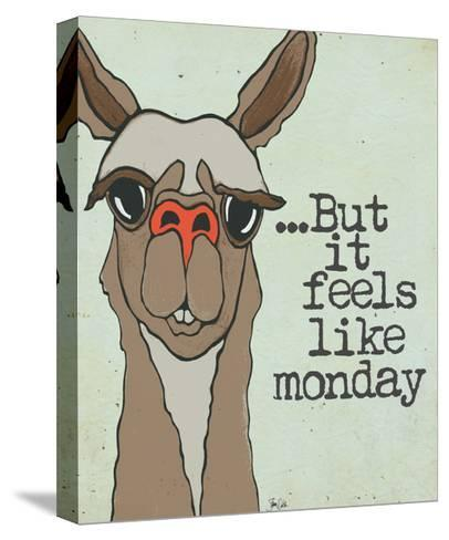 Feels Like Monday-Shanni Welch-Stretched Canvas Print