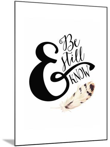 Be Still and Know Feather-Tara Moss-Mounted Art Print