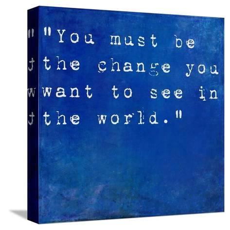 Inspirational Quote By Mahatma Ghandi On Earthy Blue Background-nagib-Stretched Canvas Print