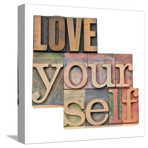 Love Yourself-PixelsAway-Stretched Canvas Print