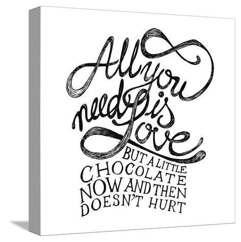 All You Need Is Love and Chocolate-ONiONAstudio-Stretched Canvas Print