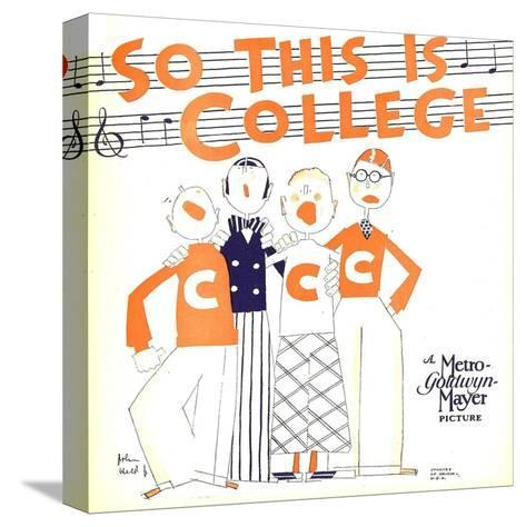SO THIS IS COLLEGE, window card, 1929.--Stretched Canvas Print
