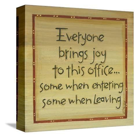 Everyone Brings Joy-Karen Tribett-Stretched Canvas Print