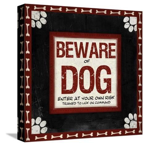 Beware of Dog-Jennifer Pugh-Stretched Canvas Print