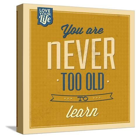 Never Too Old to Learn-Lorand Okos-Stretched Canvas Print