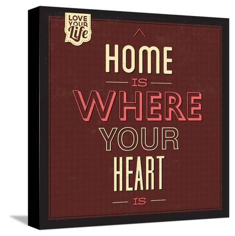Home Is Were Your Heart Is-Lorand Okos-Stretched Canvas Print