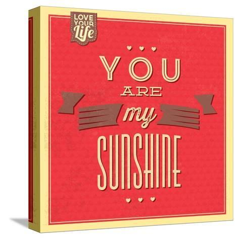 You are My Sunshine-Lorand Okos-Stretched Canvas Print