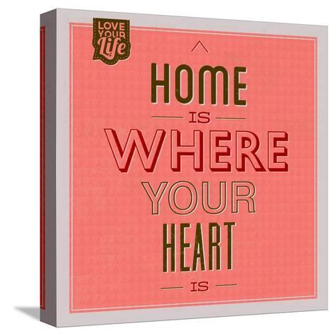 Home Is Were Your Heart Is 1-Lorand Okos-Stretched Canvas Print
