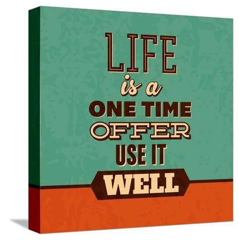 Life Is a One Time Offer-Lorand Okos-Stretched Canvas Print