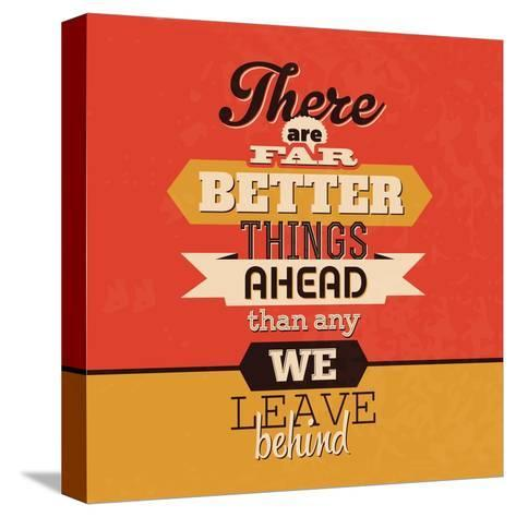 There are Far Better Things Ahead-Lorand Okos-Stretched Canvas Print