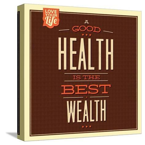 Health Is Wealth-Lorand Okos-Stretched Canvas Print