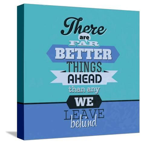 There are Far Better Things Ahead 1-Lorand Okos-Stretched Canvas Print