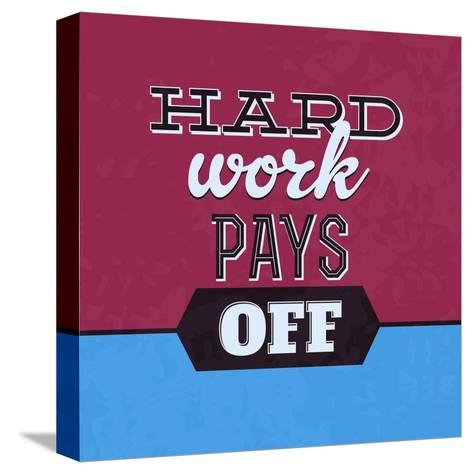 Hard Work Pays Off 1-Lorand Okos-Stretched Canvas Print