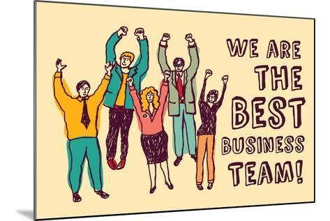 Best Business Team Happy Workers Color-Karrr-Mounted Art Print