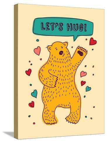 Bear with Sign Lets Hug and Hearts Greeting Card-Karrr-Stretched Canvas Print