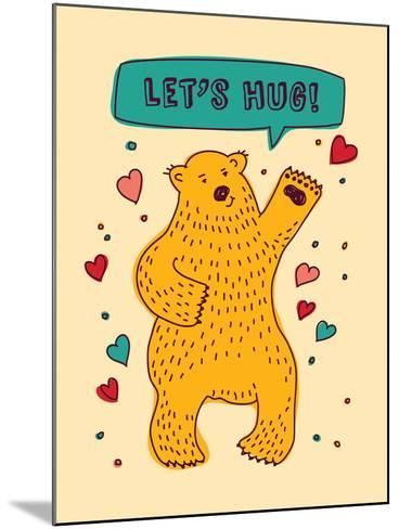 Bear with Sign Lets Hug and Hearts Greeting Card-Karrr-Mounted Art Print