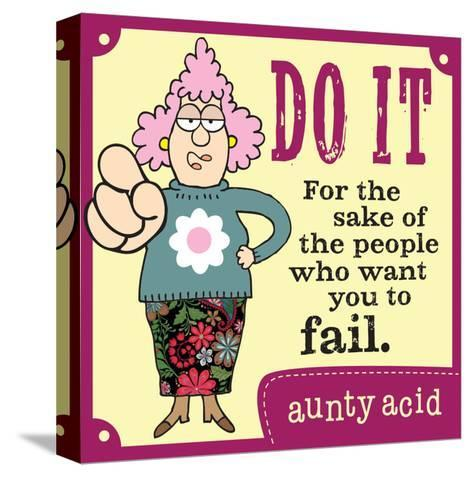 Just Do It-Aunty Acid-Stretched Canvas Print