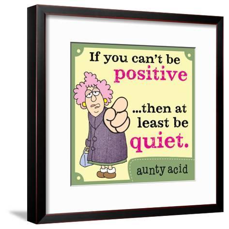 Be Positive-Aunty Acid-Framed Art Print