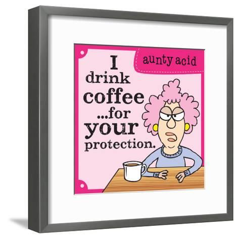 I Drink Coffee-Aunty Acid-Framed Art Print