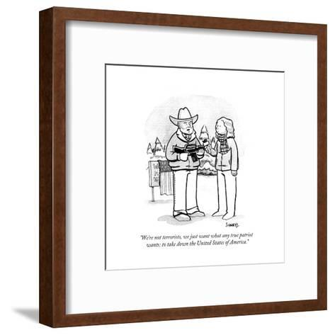 """We're not terrorists, we just want what any true patriot wants: to take d?"" - Cartoon-Benjamin Schwartz-Framed Art Print"