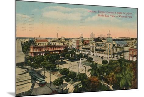 Birds-Eye View of Central Park, Havana, Cuba, C1919--Mounted Giclee Print