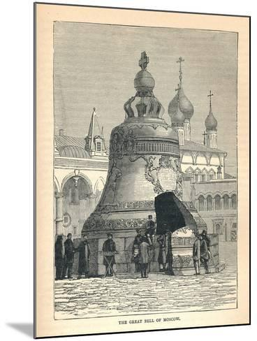 The Great Bell of Moscow, 1893--Mounted Giclee Print