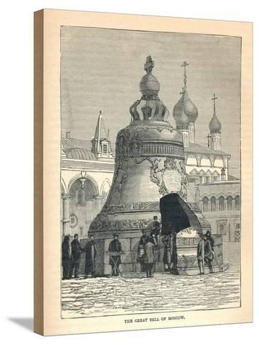 The Great Bell of Moscow, 1893--Stretched Canvas Print