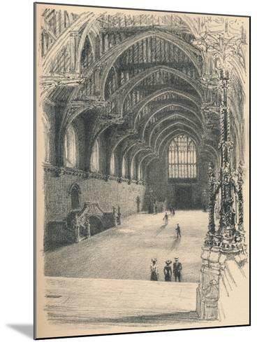 Interior of Westminster Hall, Westminster Palace, 1902-Thomas Robert Way-Mounted Giclee Print