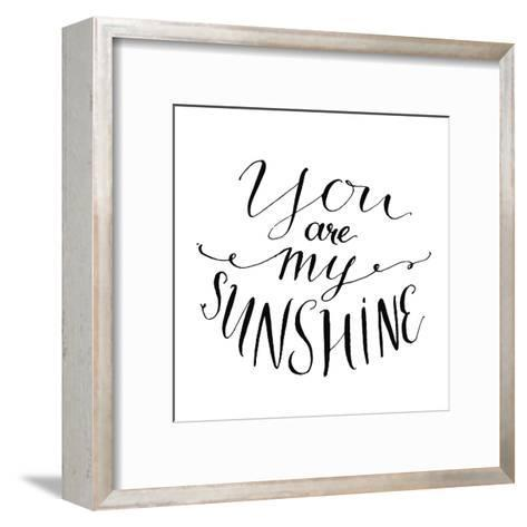 You Are My Sunshine Inspirational Quote Vector Lettering For