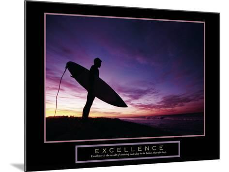 Excellence--Mounted Art Print