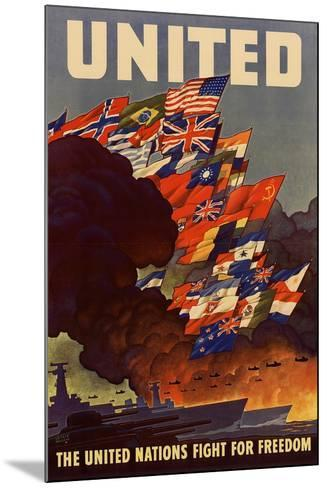 United The United Nations Fight for Freedom WWII War Propaganda--Mounted Art Print