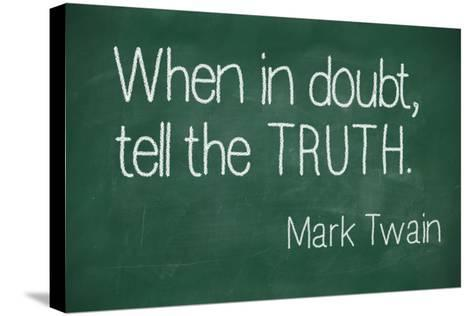 When in Doubt, Tell the Truth-lculig-Stretched Canvas Print