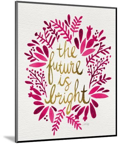 Future is Bright - Pink and Gold-Cat Coquillette-Mounted Giclee Print