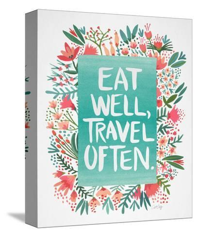 Eat Well Travel Often - Floral-Cat Coquillette-Stretched Canvas Print