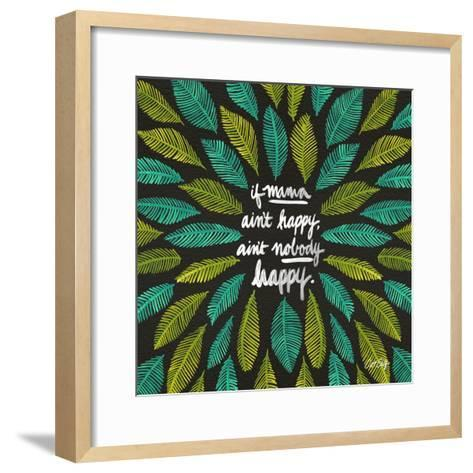 If Mama Aint Happy - Green and Black – Coquillette-Cat Coquillette-Framed Art Print