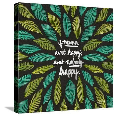 If Mama Aint Happy - Green and Black – Coquillette-Cat Coquillette-Stretched Canvas Print