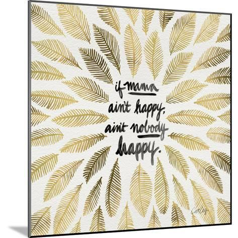 If Mama Aint Happy - Gold and Black – Coquillette-Cat Coquillette-Mounted Giclee Print