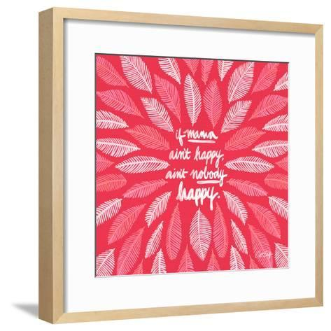 If Mama Aint Happy - Pink – Coquillette-Cat Coquillette-Framed Art Print