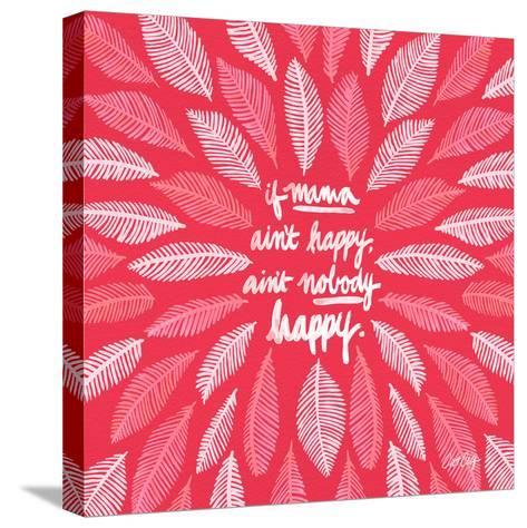 If Mama Aint Happy - Pink – Coquillette-Cat Coquillette-Stretched Canvas Print