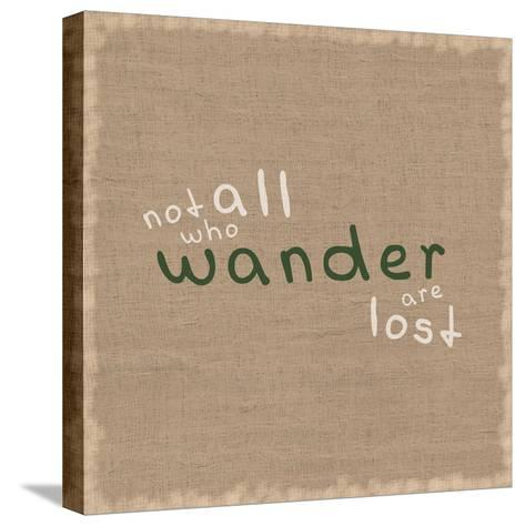 Not All Who Wander-Lauren Gibbons-Stretched Canvas Print