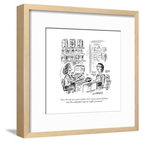 """""""I love the way you weave together stories of your abused childhood with t?"""" - Cartoon-David Sipress-Framed Art Print"""