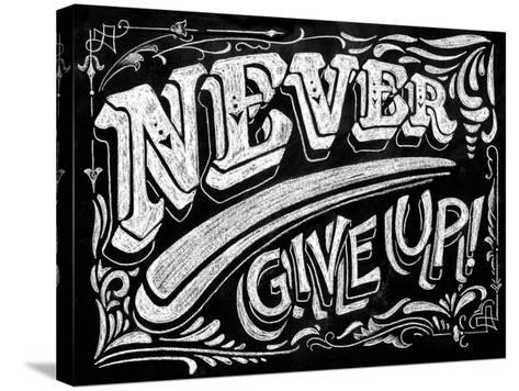 Never Give Up-CJ Hughes-Stretched Canvas Print