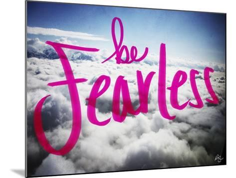 Be Fearless-Kimberly Glover-Mounted Giclee Print