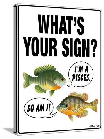 What's Your Sign-Mark Frost-Stretched Canvas Print