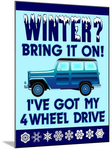 Winter Bring it 4WD-Mark Frost-Mounted Giclee Print
