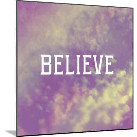 Believe-Vintage Skies-Mounted Giclee Print