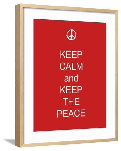 Keep Calm and Keep the Peace-Whoartnow-Framed Art Print